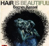 Barney Kessel - Hair Is  Beautiful ! (583 715)